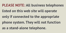 Please Note: All business telephones listed on this web site will operate only if connected to the appropriate phone system. They will not function as a stand-alone telephone.